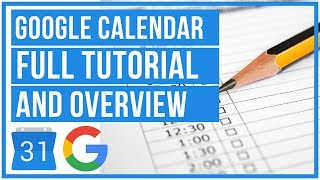 Google Calendar Full Tutorial From Start To Finish - How To Use Google Calendar