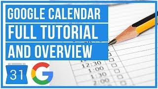 Google Calendar Full Tutorial From Start To Finish - How To Use Google Calendar