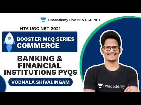 Booster MCQ Series | Banking & Financial Institutions PYQs |NTA UGC NET 2021|Shiva Vodnala|Unacademy