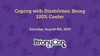 Coping with Disabilities: Being 120% Cooler