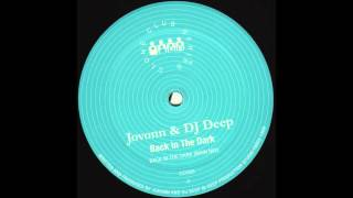 Dj Deep & Jovonn - B1 Back In The Dark (dub mix)