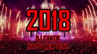DJ TAHUN BARU 2018 PALING ENAK SEDUNIA