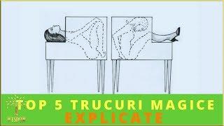 TOP 5 TRUCURI MAGICE - EXPLICATE!