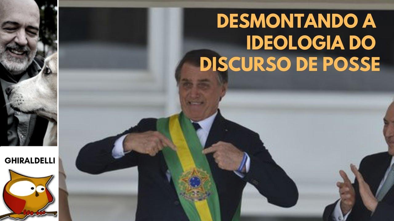 Desmontando A Ideologia Do Discurso De Posse De Bolsonaro