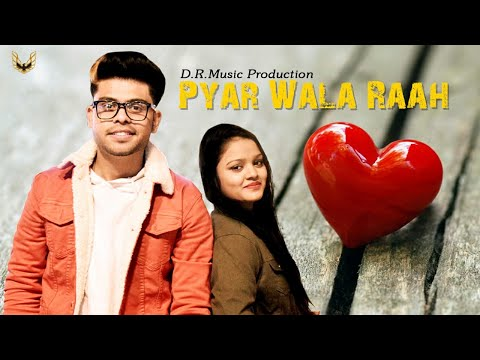 PYAR WALA RAAH (Full Video) Denny | Deepanshu Rana | D.R. Music Production | Latest Punjabi Song