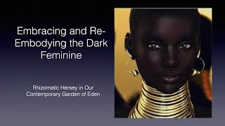MYTH SALON: Embracing the Heretical and Re-embodying the Dark Feminine with Dr. Vorris Nunley
