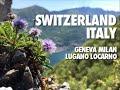 Switzerland & Italy by Train