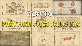 10 Phát Minh Vĩ Đại Trung Hoa