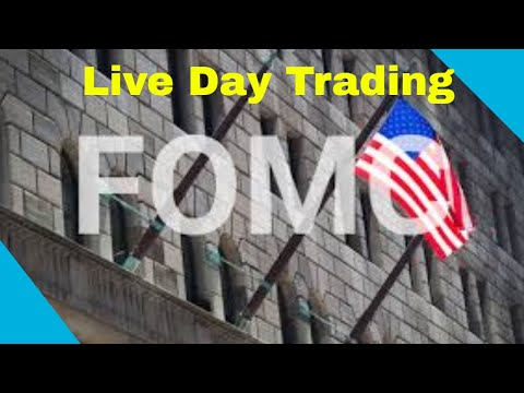 Live Day Trading FOMC Day