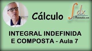 GRINGS - Integral Indefinida e Composta  - Aula 7 thumbnail