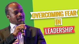 Leadership Fear – Chris Igwe Explains: Your Fears as a Leader and How to Overcome Fears as a Leader!
