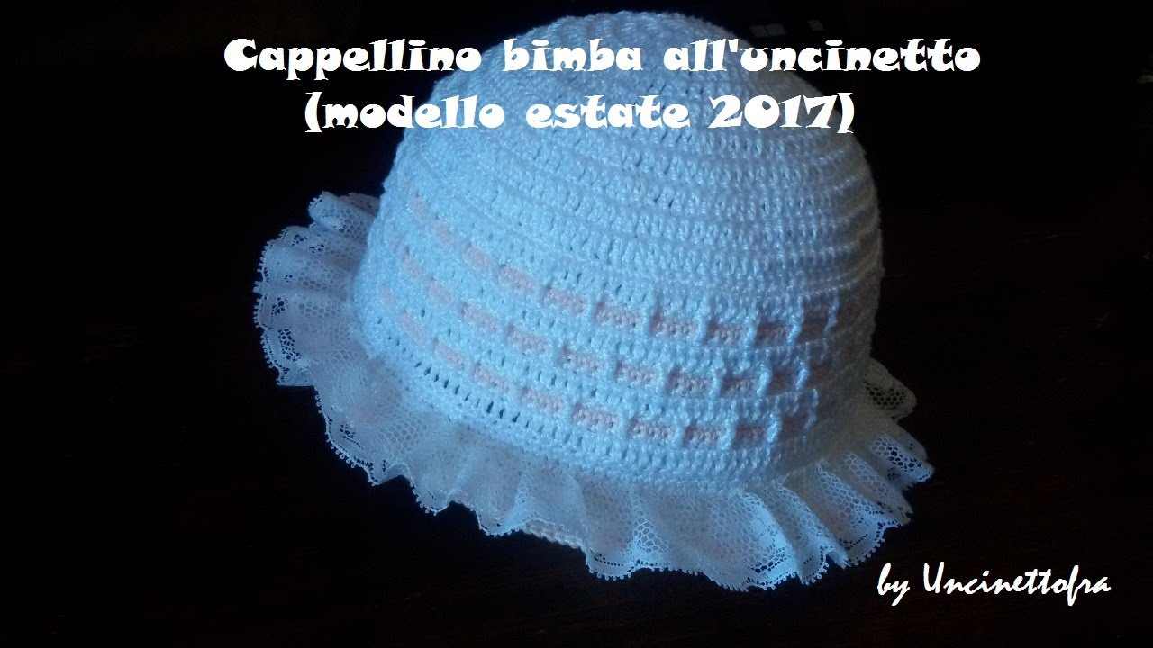 Cappellino Bimba Alluncinetto Modello Estate 2017 Youtube