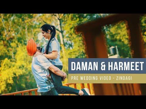 Best Pre Wedding Video 2017 | Zindagi by Akhil | Daman & Harmeet | TVF