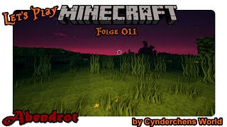 ☆ Let's Play Minecraft Together ☆ - #011 - Abendrot [HD] [German]