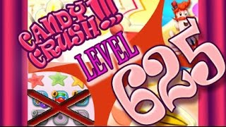 How to beat Candy Crush Saga Level 625 - 1 Stars - No Boosters - 170,220pts