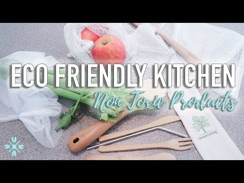 Eco Friendly Kitchen Products - Non Toxic Kitchen