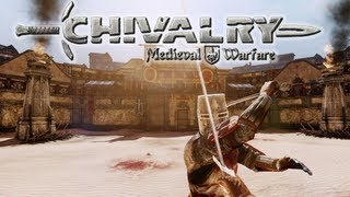 First Look - Chivalry: Medieval Warfare - Multiplayer Gameplay