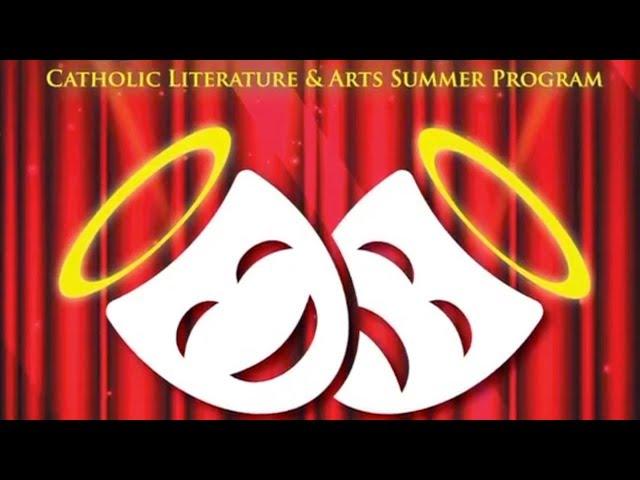 C.L.A.S.P - Catholic Literature and Arts Summer Program