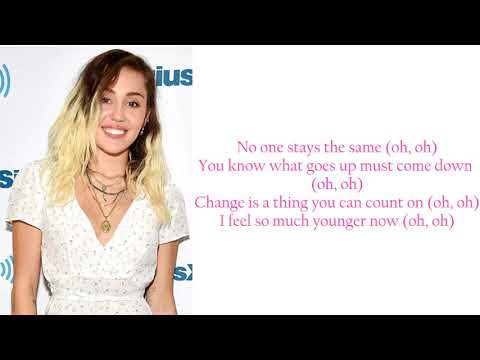 Miley Cyrus- younger now lyrics
