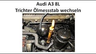 Führungstrichter Öltrichter Trichter Ölpeilstab Audi A3 4 6 Seat Ibiza 3 4 VW