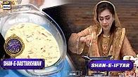 Shan-e-Dastarkhwan - Sheer Khurma Recipe - 25th June 2017