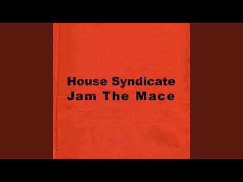 Jam the Mace (Kenny Dope O'gutta Mix)