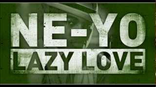Ne-Yo - Lazy Love Original Version Full HQ 1080p