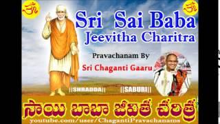 Sai Baba Jeevitha Charitra (Part-3 of 15) Pravachanam By Sri Chaganti Koteswar Rao Garu