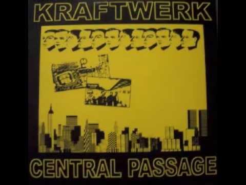 Kraftwerk - Central Passage (Full Album)
