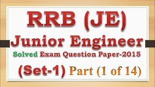 RRB JE Exam Question Paper 2015 with answers (Set -1) 2017 Video
