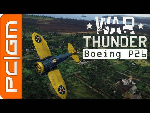 "War Thunder : Boeing P-26 ""Peashooter"" - Attaque au Sol"
