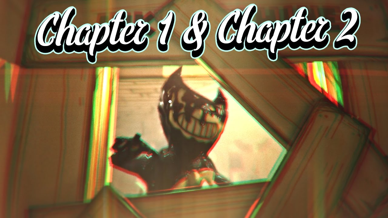 FULL GAME - GAMEPLAY | Bendy and the Ink Machine (CHAPTERS ...