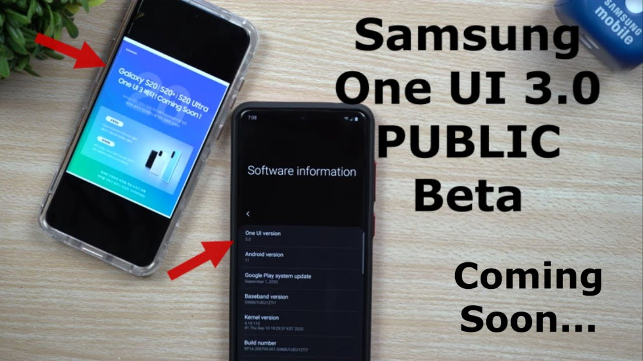 Samsung One UI 3 0 Public Beta - When & How To Sign Up