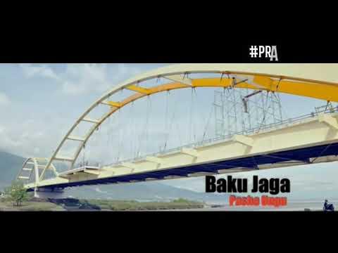 Baku jaga - pasha ungu - gempa palu #prayforpalu