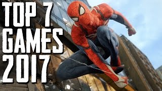 Top 7 MIND BLOWING Games of 2017