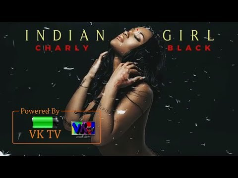 Charly Black - Indian Girl (World Vibes Riddim) January 2018