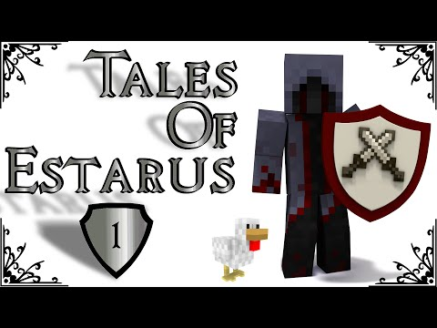 Tales Of Estarus - Episode 1 - A New Beginning