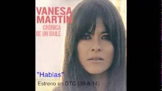 """Vanesa Martín """"Hablas"""" estreno en DTC (30-8-14)"""