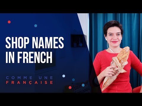 Shops names in French you'll need for your trip to France