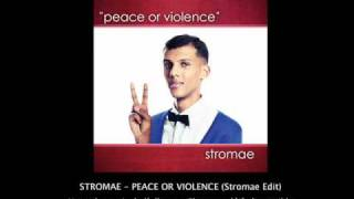 Stromae - Peace or Violence (Stromae Edit)