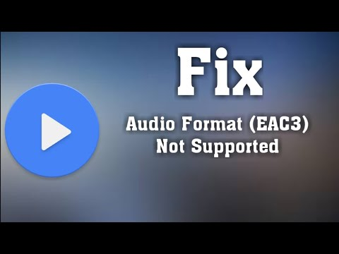 How To Play AC3 , DTS ,EAC3 Audio Format In MX Player 2019 | 100% Works |