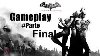 Batman Arkham City: Parte Final BOSS - Gameplay PC GAME