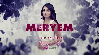 Meryem - Primeira Chamada de Estreia na ZAP Novelas