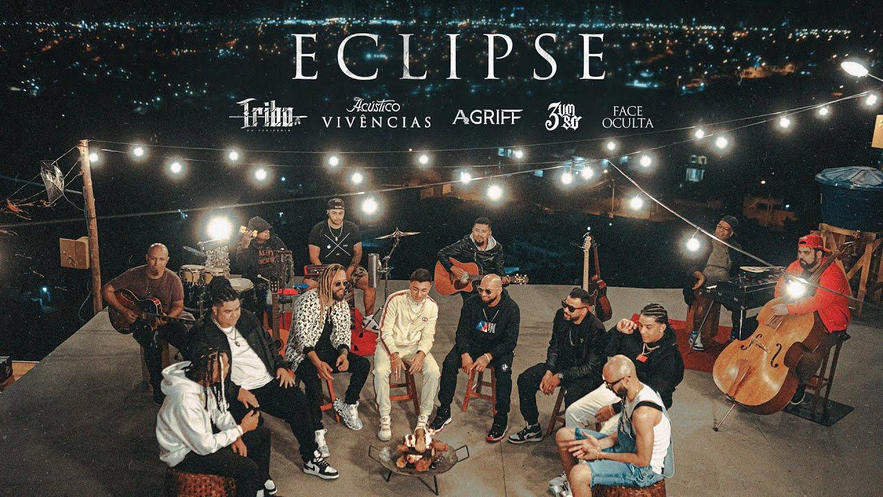Eclipse - Tribo da Periferia ft. 3 Um Só, Agriff e Face Oculta (Acústico Vivências)