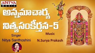 Annamayya Telugu Devotional Songs Vol-5 || Bhakti Patalu Jukebox || Nitya Santoshini