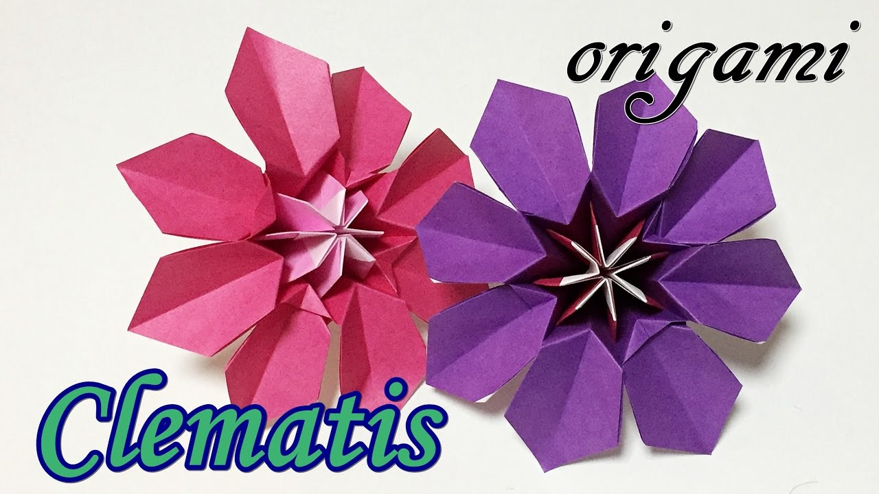 Cool Origami Flowers Tutorial How To Make A Paper Clematis Flower