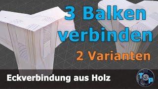 Eckverbindung aus Holz #Dreiecksverbindung DIY [2 Varianten]