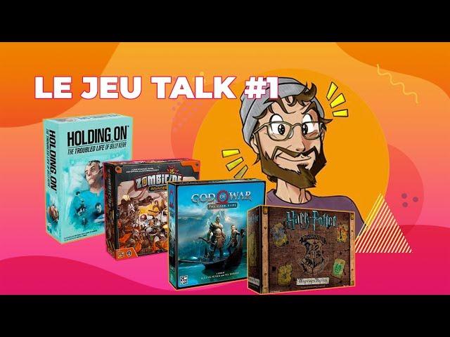 [REVIEW] JEU TALK #1 Hogwards Battle, God of War, Holding On et Zombicide Invaders