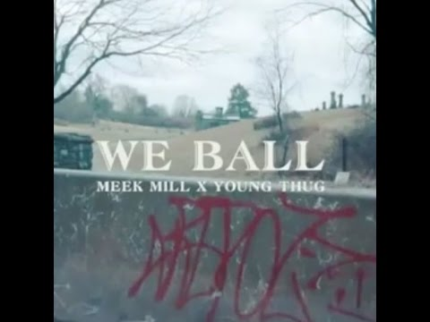 (Win$ and Lo$$e$) Meek Mill - We Ball ft. Young Thug (Prod. Wheezy) All Snippets!IG:@MeekMillMedia