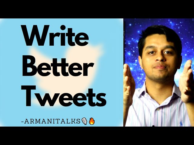 How to Write Better Tweets that Get Attention